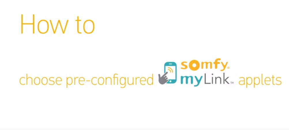 How to Choose Pre-Configured Somfy myLink Applets in IFTTT